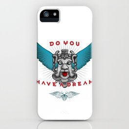 do you have a drean iPhone Case