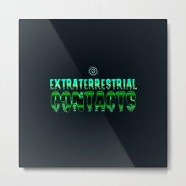 Extraterrestrial contacts Metal Print