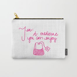 Tea: A medicine you can enjoy. Carry-All Pouch