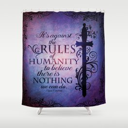 Finnikin of the Rock - Humanity Shower Curtain