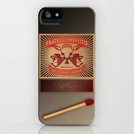 Fratelli Mefisto iPhone Case