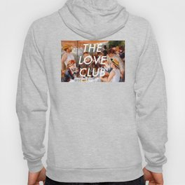 Luncheon with the Love Club Hoody