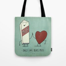 only love beats milk Tote Bag