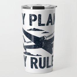My Plane My Rules Gift Travel Mug