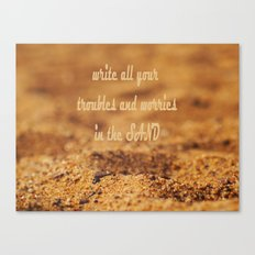 Write Your Troubles on the Sand Canvas Print