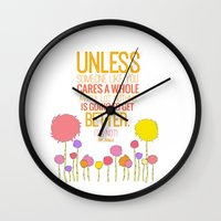 dr seuss Wall Clocks featuring unless someone like you.. the lorax, dr seuss inspirational quote by studiomarshallarts