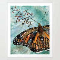 You Are Free To Fly Art Print