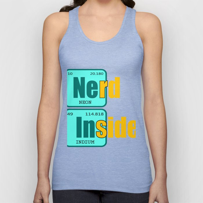 """Have been always a science geek? Here's a """"Nerd Inside Periodic Table"""" tee design for you!  Unisex Tank Top"""