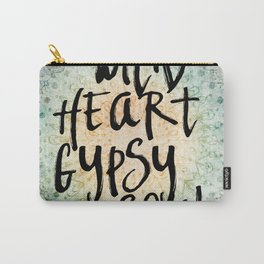 Wild Heart Gypsy Soul Carry-All Pouch