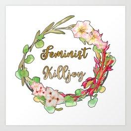 Feminist Killjoy - Floral Wreath Art Print