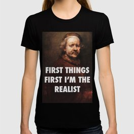 Rembrandt's the Realist T-shirt