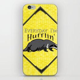 Every Day I'm Hufflin' iPhone Skin
