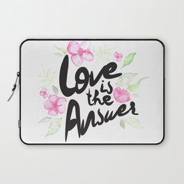 Love is the answer Laptop Sleeve