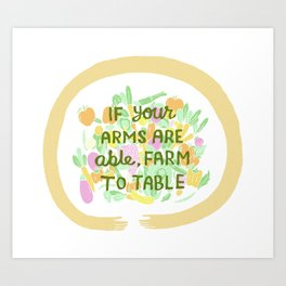 From Farm to Table Art Print