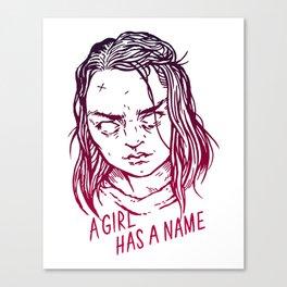 A Girl Has A Name Canvas Print
