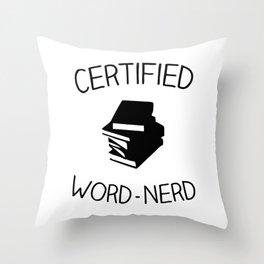 Certified Word-Nerd (Bookish Version) Throw Pillow