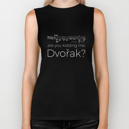 Tuba - Are you kidding me, Dvorak? (black) Biker Tank