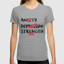 Strength, Always T-shirt