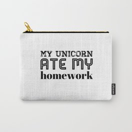 It was my Unicorn Carry-All Pouch