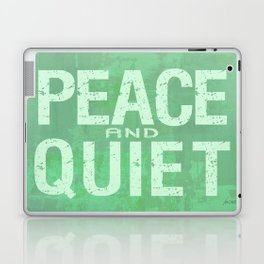 PEACE AND QUIET Laptop & iPad Skin