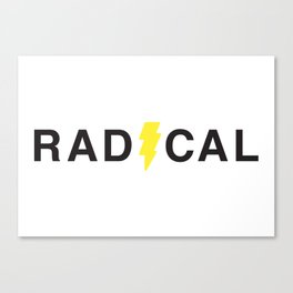 Radical - Black on White Canvas Print