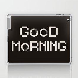 GOOD MORN/NG Laptop & iPad Skin