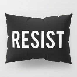 RESIST Pillow Sham