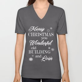 It's a Wonderful Life Building and Loan Unisex V-Neck