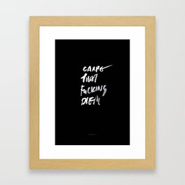 CARPE / brush test version Framed Art Print