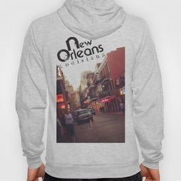 The One and Only Bourbon Street of New Orleans Hoody