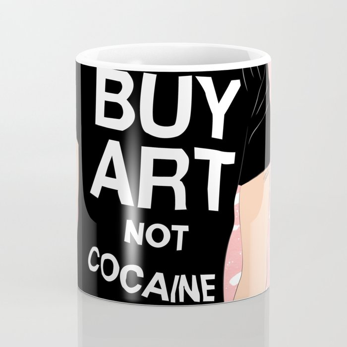 Buy Art, Not Cocaine - Dude with Blue Hair Typography Digital Drawing Coffee Mug