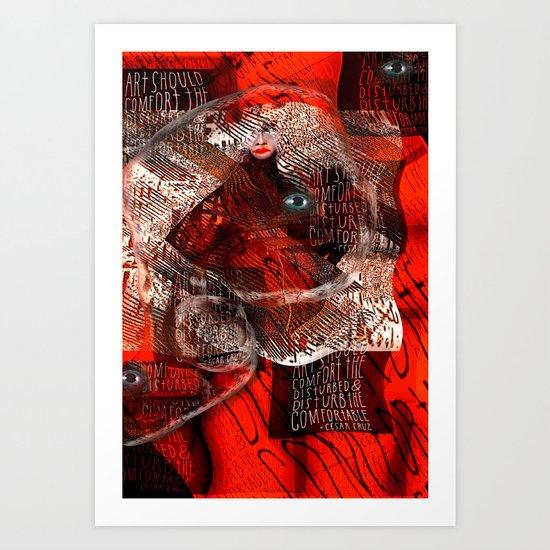 Comfort the Disturbed Art Print