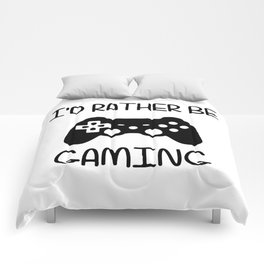 I'D RATHER BE GAMING Comforters