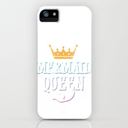 Mermaid Queen Matching Birthday Bachelorette Party Apparel iPhone Case