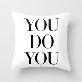 You Throw Pillow