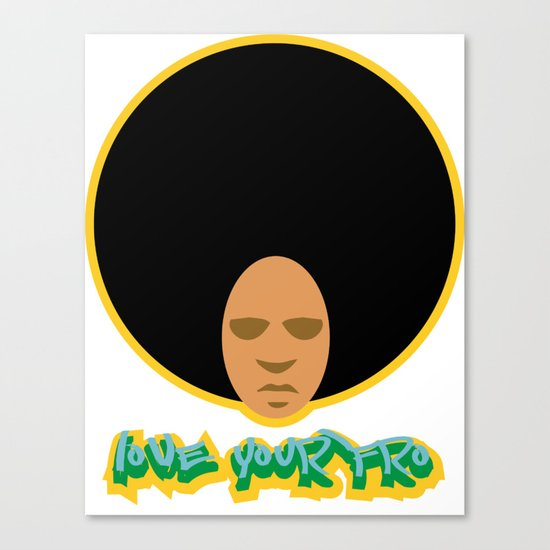 Love the 'Fro Canvas Print