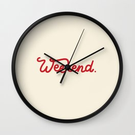 weekend in red Wall Clock