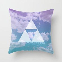 TODAY TOMORROW FOREVER Throw Pillow