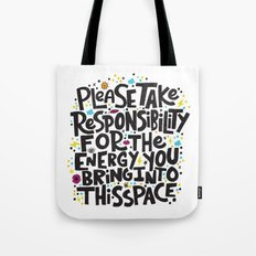 TAKE RESPONSIBILITY Tote Bag