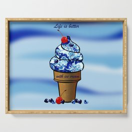Life is better with ice cream2 Serving Tray
