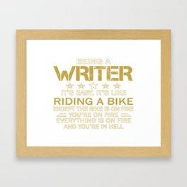 Being a Writer Framed Art Print
