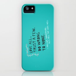 William Shakespeare Love All Quote iPhone Case
