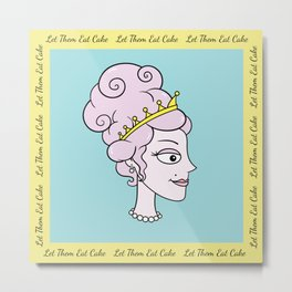 Let Them Eat Cake (blue with yellow border) by Blissikins  Metal Print