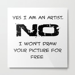 not for free Metal Print