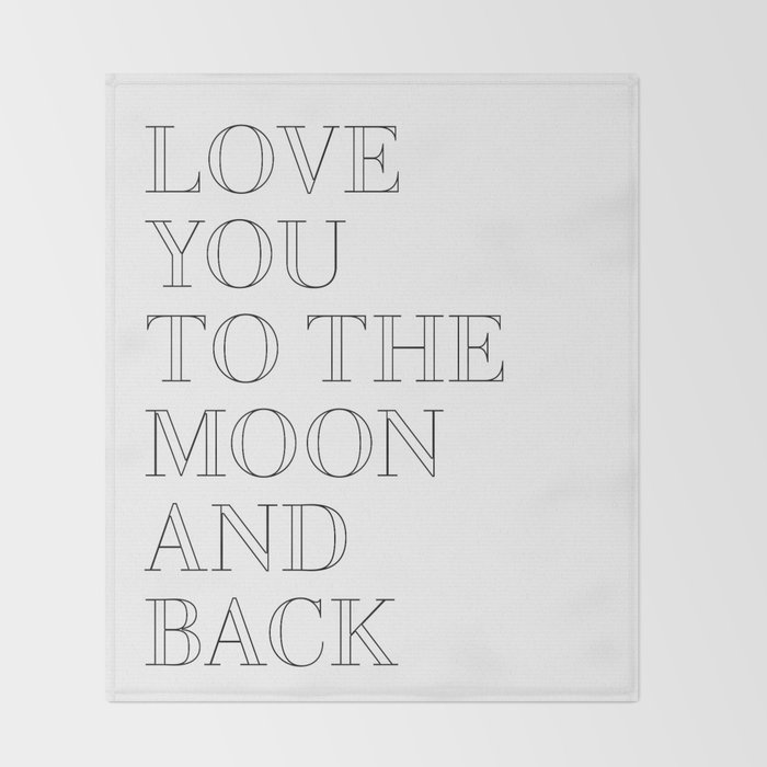 love you to the moon and back Throw Blanket