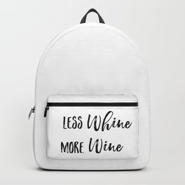 Less whine more wine Backpack
