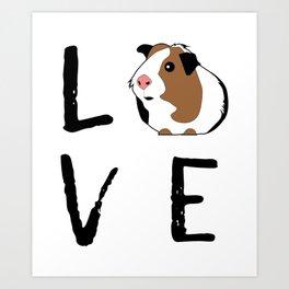 Guinea Pig Gift Love Guinea Pig Guinea Pig Lovers Birthday Present Art Print