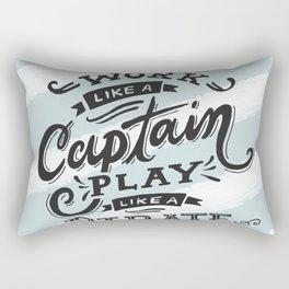 Work like a Captain Play like a Pirate Rectangular Pillow