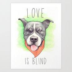 Pitbull - Love is blind - Stevie the wonder dog Art Print