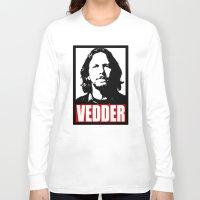 eddie vedder Long Sleeve T-shirts featuring Eddie Vedder by Darkside-Shirts